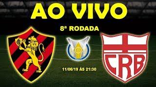 Sport 1 x 0 CRB | Brasileirão Série B | 8ª Rodada | 11/05/19