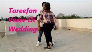 Tareefan | Veere Di Wedding | Qaran ft. Badshah | Sunny Singh Choreography