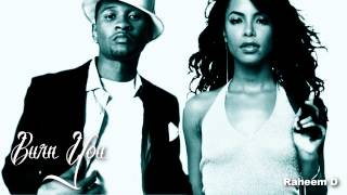 Aaliyah & Usher - Burn You (Mashup)