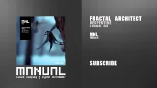 Fractal Architect - Vespertine