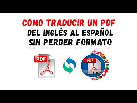 Cómo Traducir Un PDF De Inglés A Español Sin Perder El Formato