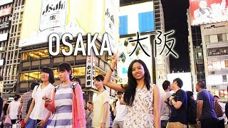 Japan Trip: Osaka - Aug 2015