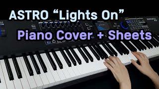 """ASTRO (아스트로) - 빛이 돼줄게 (Lights On)"" Piano Cover/Sheet Music"