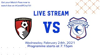 MATCHDAY LIVE | BOURNEMOUTH vs CARDIFF CITY