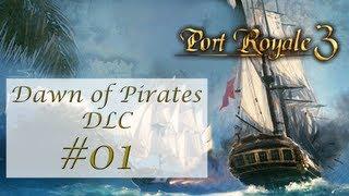Port Royale 3 - #D.01 - Dawn of Pirates  - Let