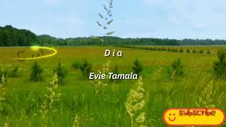 Dia - Evie Tamala