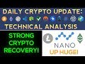 Cryptos Recover: NANO UP HUGE! Litecoin & ETC Strong (Daily Update)