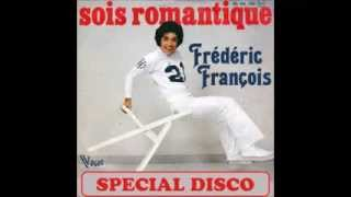 FREDERIC FRANCOIS  - Sois romantique 1978