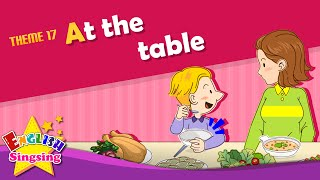 Theme 17. At the table - Do you want some more? | ESL Song & Story - Learning English for Kids