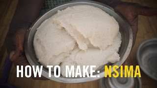 HOW TO MAKE: NSIMA (A traditional Malawi food)