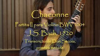 🎸 Chaconne de J.S. Bach