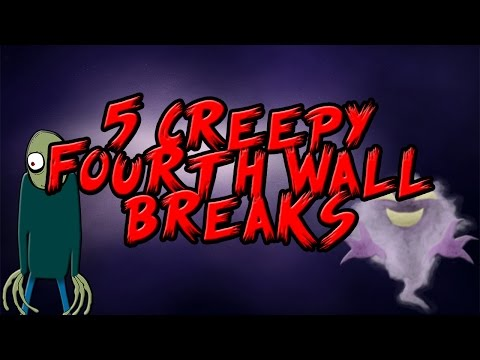 5 Creepy Fourth Wall Breaks