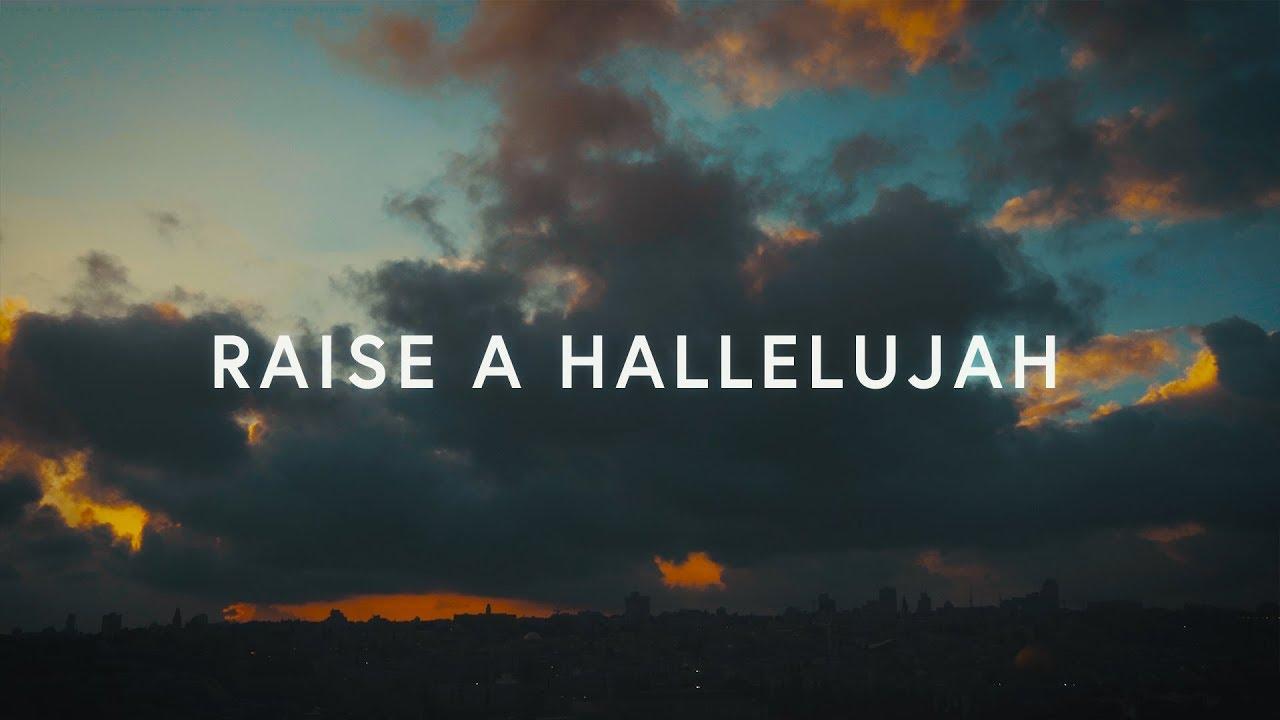 Photo of Raise A Hallelujah (Lyrics) ~ Bethel Music