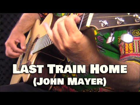 Last Train Home (John Mayer) meets Ob-La-Di, Ob-La-Da (The Beatles) – fingerstyle guitar cover