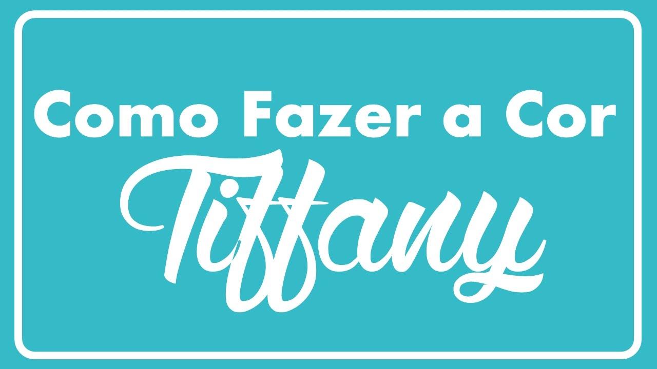 ff8e53e71 ... ⋆ DIY  Como Fazer a Cor Tiffany   Azul Tiffany (pintar paredes)  ✧LOLITOTV
