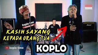 Download lagu Kasih Sayang Kepada Orang Tua - Mawang (Versi Koplo) MP3