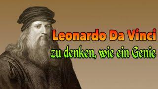 Leonardo Da Vinci - zu denken, wie ein Genie (Doku Hörspiel)