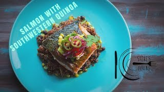 SALMON WITH SOUTHWESTERN QUINOA | stevescooking