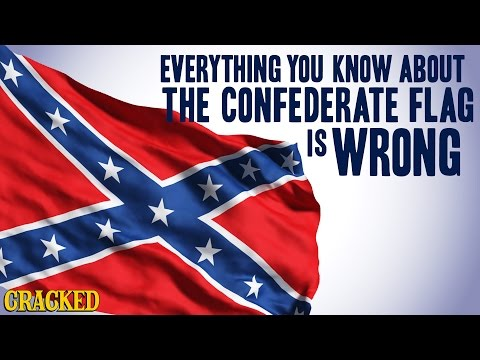 Everything You Know About the Confederate Flag is Wrong