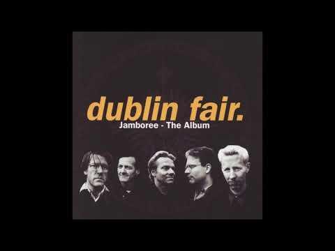 Dublin fair - Jamboree [EARRAPE]