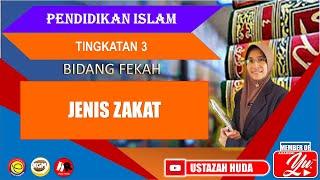 JENIS ZAKAT | Pelajaran 17 Unit 2 | Pendidikan Islam Tingkatan 3 #videopdpc #pdpr #zakatpenyuciharta