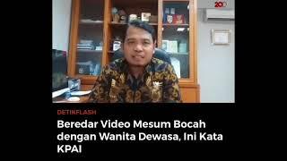 Lagi Viral beredarnya video mesum tante vs bocah di Bandung ini pendapat KPAI