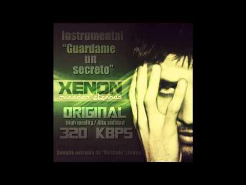 """Instrumental Xenon """" Guardame un secreto"""" (Original HQ)"""