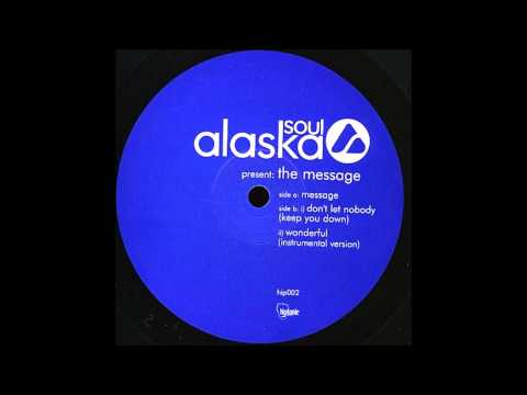 Alaska Soul ‎– The Message