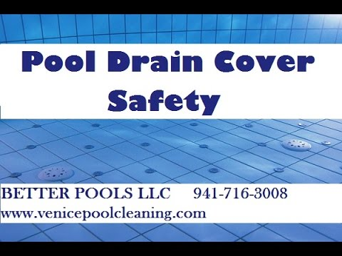 Swimming Pool Drain Cover Safety