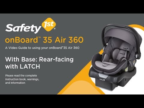 onBoard 35 Air 360 - With Base: Rear-Facing with LATCH Installation Guide