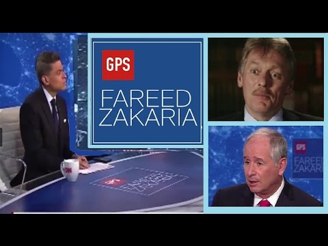 GPS Fareed Zakaria CNN,Dmitry Peskov,Putin,Stephen Schwarzman,Wikileaks,Trump,,Russia,China,