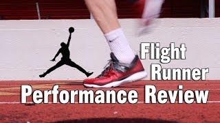 Jordan Flight Runner Performance Review
