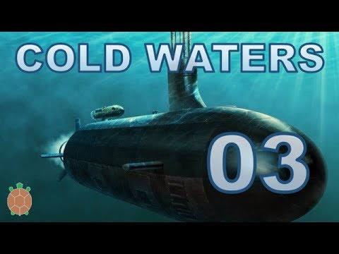 Cold Waters | Campaign Let's Play - 03 - Eight Contacts