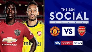 Who will win Man Utd vs Arsenal?   The SSN Social with Football Daily & Clinton Morrison