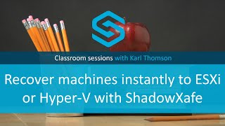 Recover machines instantly to ESXi or Hyper-V with ShadowXafe