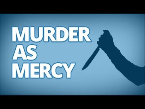 The Download — Murder as Mercy