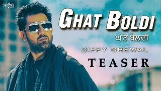 Ghat Boldi (Teaser) | GIPPY GREWAL | Jaani | B Praak |Latest Punjabi Songs 2016 | SagaHits