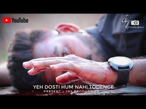 Yeh Dosti Hum Nahi Todenge || Jaane Nahin Denge Tujhe || Friendship Story 2018 || By Jay Production