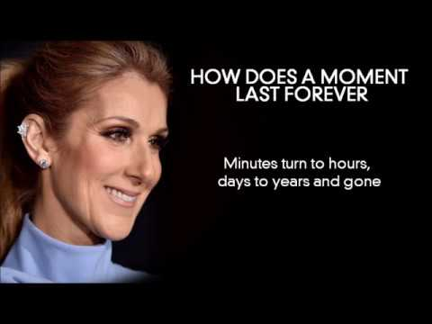 How Does A Moment Last Forever  |  Céline Dion  |  Full Lyrics