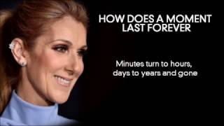 How Does A Moment Last Forever  |  Céline Dion  |  Full Lyric…