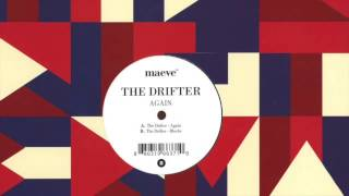 The Drifter - Blocks (Original Mix)
