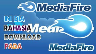 Tips & Trik Cara Mudah Mendownload File Apapun Via Mediafire | TUTORIAL ANDROID #58