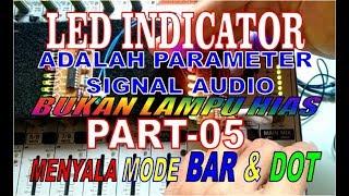"MEMBUAT KIT ""LED INDICATOR"" IC LM-3915   MIXER - ACCESORIES AUDIO [Part-05]   DENGAN MODE BAR & DOT"