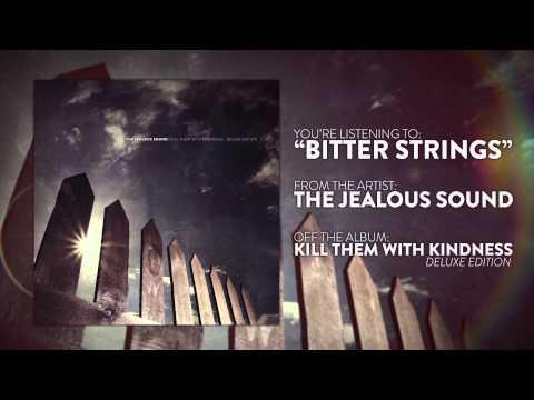 The Jealous Sound - Bitter Strings