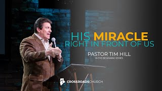 His Miracle Right in Front of Us - In the Beginning Series