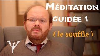 Méditation guidée du souffle : la respiration, une relaxation efficace ! (stress, détente)