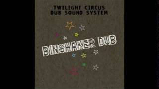 Twilight Circus - Binshaker Dub - Full Album