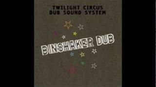 Twilight Circus Binshaker Dub Full Album