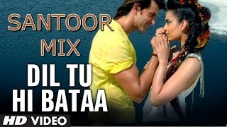 Krrish 3: Dil Tu Hi Bataa Santoor Mix (Instrumental by Rohan Ratan) | Hrithik Roshan, Kangana Ranaut