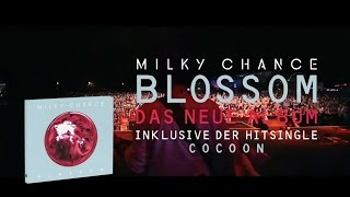 milky chance blossom album free download